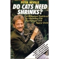 Do Cats Need Shrinks?