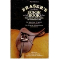 Fraser's Horse Book: The Complete Book of Horse Care