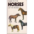 Guide To Horses of the World