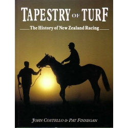 Tapestry of Turf: The History of New Zealand Racing