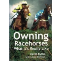 Owning Racehorses - What it's Really Like