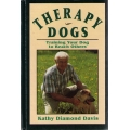 Therapy Dogs : Training Your Dog to Reach Others